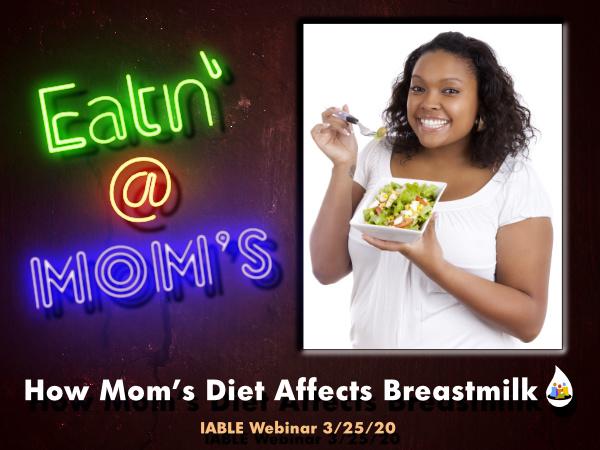 Eatin' at Mom's breastmilk webinar
